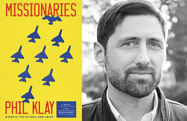 Phil Klay's <I>Missionaries</I>