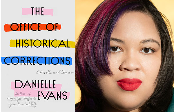 Danielle Evans's <em>The Office of Historical Corrections</em>