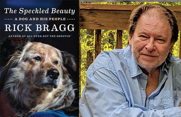 Rick Bragg's <em>The Speckled Beauty</em>